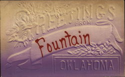 Greetings From Fountain, Oklahoma