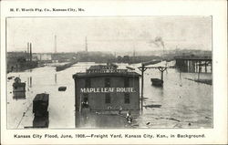 Kansas City Flood, June, 1908 - Freight Yard, Kansas City, Kan., in Background