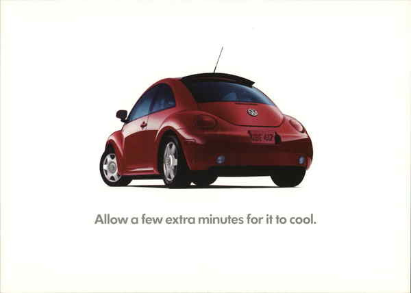 Allow a few extra minutes for it to cool. Volkswagen
