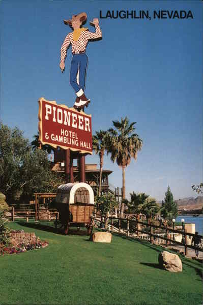 Pioneer Hotel and Gambling Hall Laughlin Nevada
