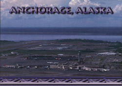 Bird's-Eye View of Anchorage, Alaska - Cross-roads of the World