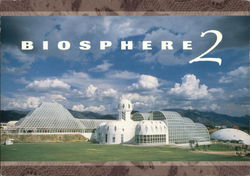 Biosphere 2 - View of Compound