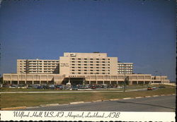 Lackland Air Force Base - USAF Hospital, Wilford Hall