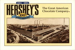 Hershey's 100th Anniversary - The Great American Chocolate Company
