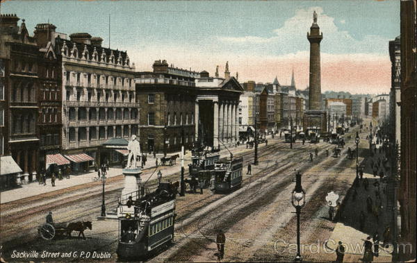 Sackville Street and General Post Office Dublin Ireland