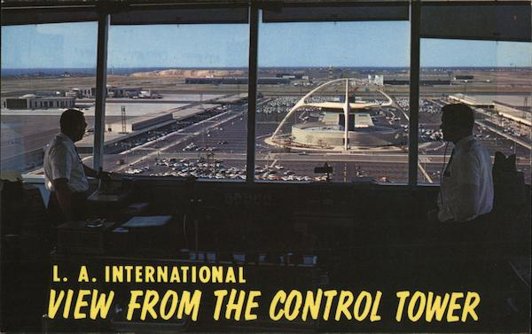 L. A. International - View from Control Tower Los Angeles California
