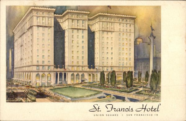 St. Francis Hotel - One of the World's Great Hotels San Francisco California