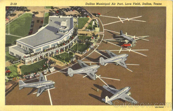 Dallas Municipal Air Port, Love Field Texas