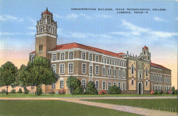 Administration Building, Texas Technological College Lubbock