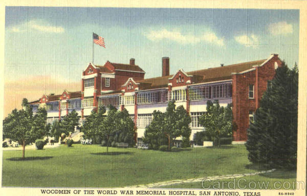 Woodmen Of The World War Memorial Hospital San Antonio Texas