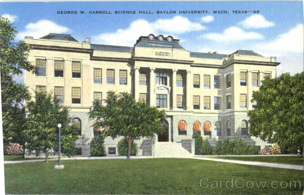 George W. Carroll Science Hall, Baylor University Waco Texas