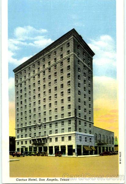 Cactus Hotel San Angelo Texas