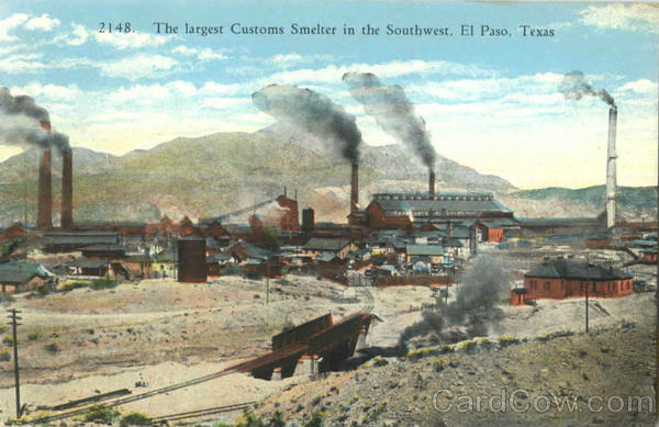 The Largest Customs Smelter In The Southwest El Paso Texas