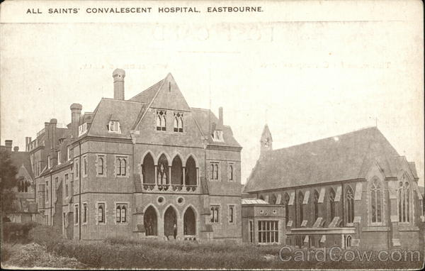 All Saints Convalescent Hospital Eastbourne England