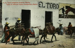 No.33 Tipos indigenas Arrieros, Mexico. - Types of mexican indian transporter, Mexico