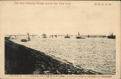 The Iron Railway Bridge across the Yalu river