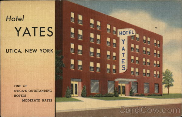 Hotel Yates Utica New York