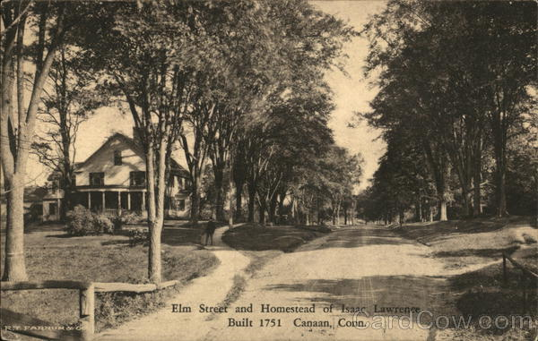 Elm Street and Homestead of Isaac Lawrence Canaan Connecticut