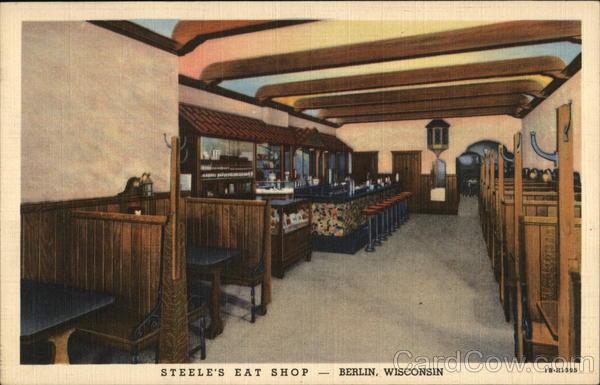 Steele's Eat Shop - Good Food is Good Health Berlin Wisconsin