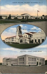 Monterey County Court House, Junior College and Union High School