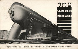 20th Century Limited New York-16 hours-Chicago, via the water level route