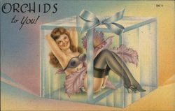 Orchids to You! Scantily Clad Woman in Gift Box