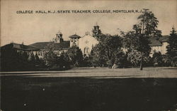 College Hall, N. J. State Teacher College