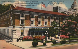 Fordyce Baths Showing Army and Navy Hospital and Main Entrance to Hot Springs National Park