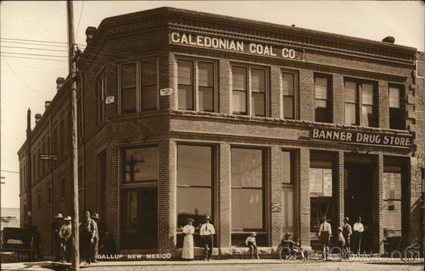 Caledonian Coal Co. and Banner Drug Store Gallup New Mexico
