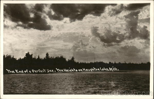 The End of a Perfect Day, The Heights circa 1948 Houghton Lake Michigan