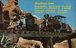 Greeting from Knott's Berry Farm Ghost Town, Calif.