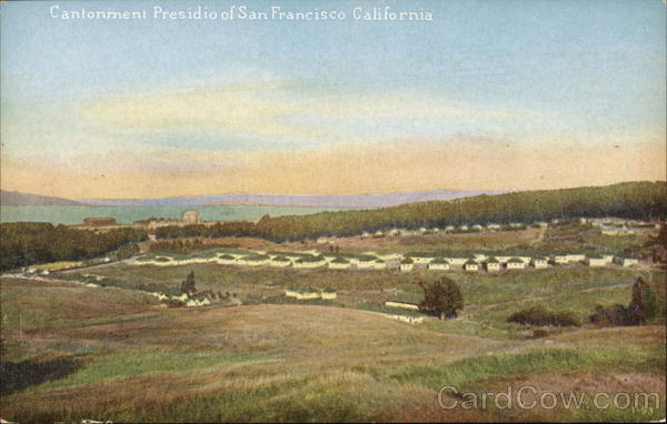 View of Cantonment Presidio San Francisco California
