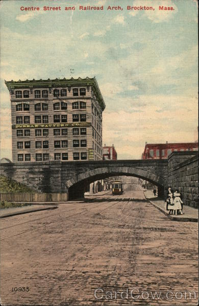 Centre Street and Railroad Arch Brockton Massachusetts