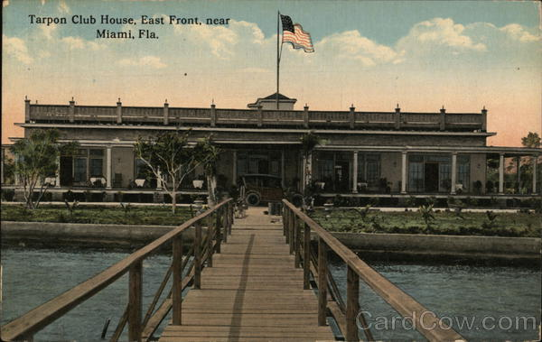 Tarpon Club House Miami Florida