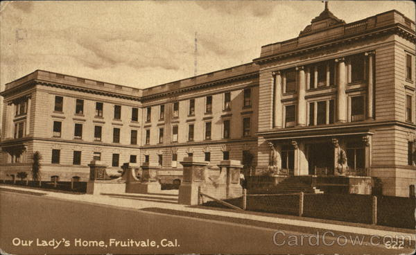 Our Lady's Home Fruitvale California
