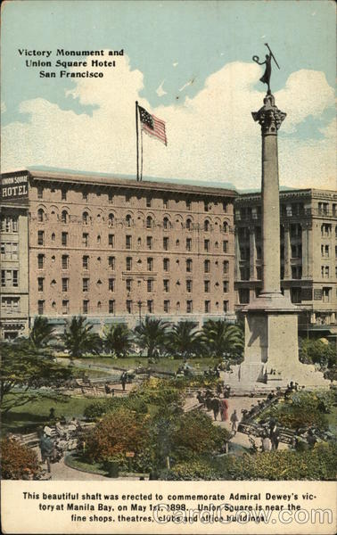 Victory Monument and Union Square Hotel San Francisco California