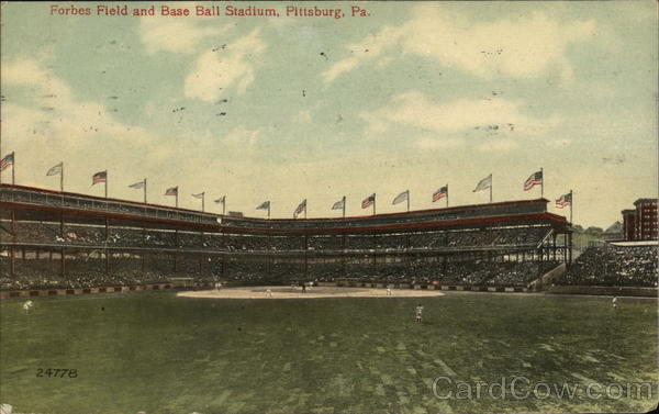 Forbes Field and Base Ball Stadium Pittsburgh Pennsylvania