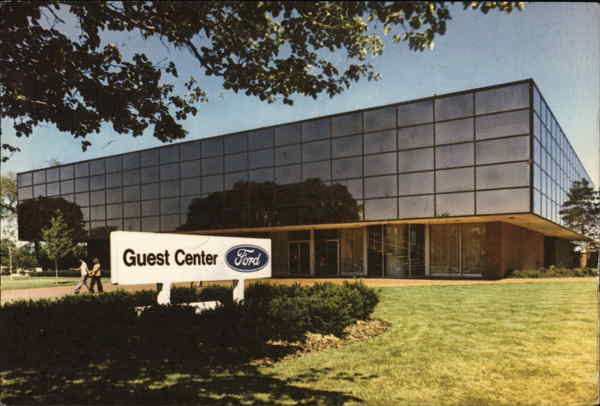 Ford Guest Center, Ford Motor Company Dearborn Michigan