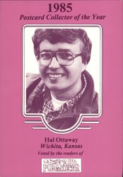 Hal Ottaway, 1985 Postcard Collector of the Year