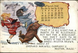 Shepard Norwell Company Calendar March 1908