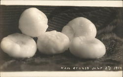 Hail Stones, July 3rd, 1914