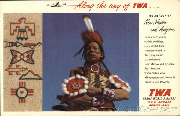 Indian Country, New Mexico & Arizona - Trans World Airlines