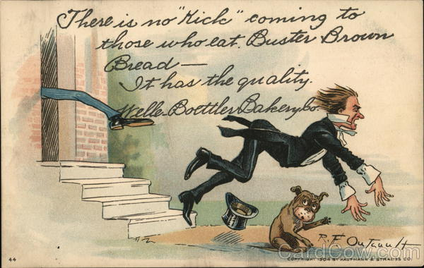 There is no kick coming to those who eat Buster Brown Bread - Welle Boettler Bakery Co.