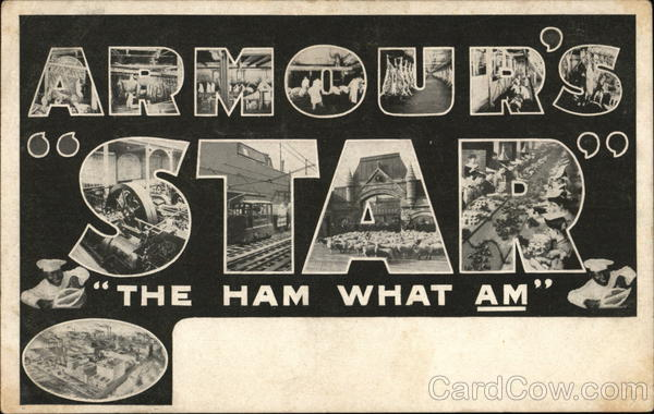 Armour's Star - The Ham What Am Advertising Large Letter