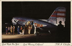 Good Night, New York ... Good Morning, California! TWA