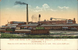 Endicott, Johnson & Co. - Heavy Work Shoe Factory