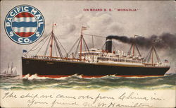 "Pacific Mail S.S. Co.: On Board S.S. ""Mongolia"""