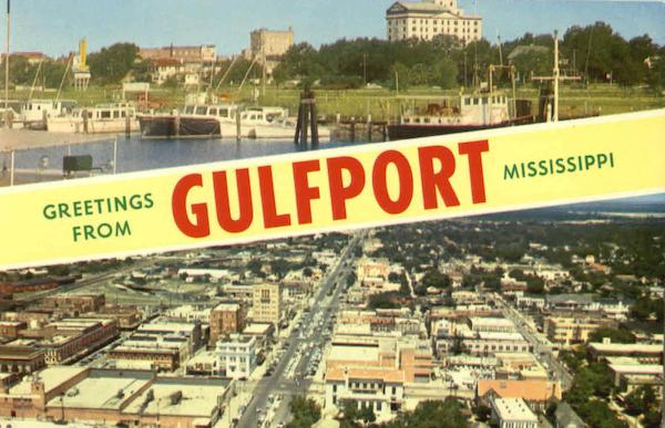 Greetings From Gulfport Mississippi