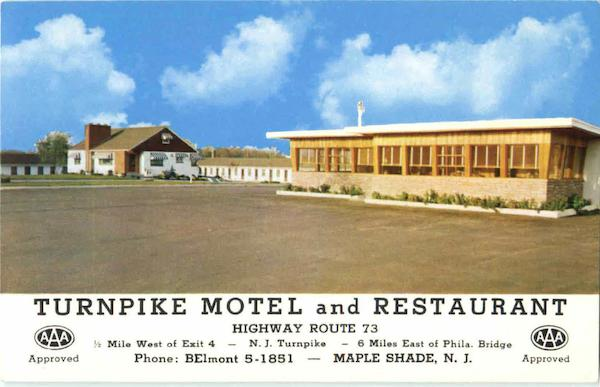 Turnpike Motel And Restaurant, Highway Route 73 Maple Shade New Jersey