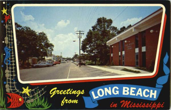 Greetings From Long Beach Mississippi